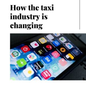 How the taxi industry is changing